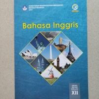 BEST SELLER BAHASA INGGRIS 12 DIKNAS KUR 2013 EDISI REVISI 2017