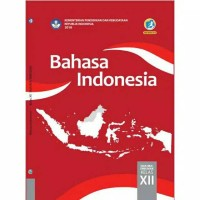 BEST SELLER BAHASA INDONESIA 12 DIKNAS KUR 2013 EDISI REVISI 2017