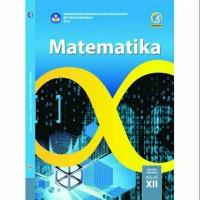 BEST SELLER MATEMATIKA 12 DIKNAS KUR 2013 EDISI REVISI 2017