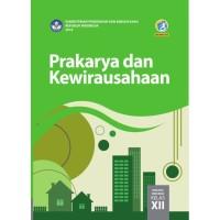 BEST SELLER PRAKARYA & KEWIRAUSAHAAN 12 DIKNAS KUR 2013 ED.REVISI 2017