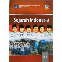 BEST SELLER SEJARAH INDONESIA 12 DIKNAS KUR 2013 EDISI REVISI 2017