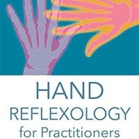 Hand Reflexology for Practitioners: Reflex Areas, Conditions and..