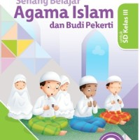 BUKU SENANG BELAJAR AGAMA ISLAM KLS 3 SD ERLANGGA