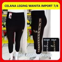 Celana Leging Import Terbaru Pendek 7 8 Motif FILA
