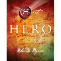 The Secret: Hero (Hard Cover) . Rhonda Byrne