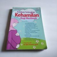 Panduan Terlengkap Kehamilan Bagi Muslimah (Buku ori) Nurul Chomaria,