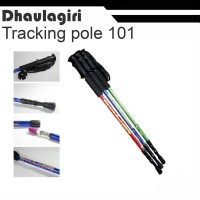 trekking pole dhaulagiri / tongkat pendakian / tracking pole 101