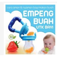 Empeng Buah Sayuran Bayi Baby Food Feeder Baby Fruit