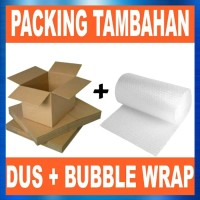 Packing Tambahan ( Dus + Bubble Wrap )