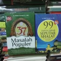 Buku 99 TANYA JAWAB SEPUTAR SHALAT DAN 37 MASALAH POPULER