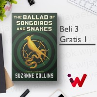 The Ballad of Songbirds and Snakes (Hunger Games) (by Suzanne Collins)