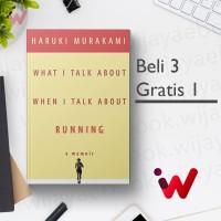 What I Talk About When I Talk About Running: A Memoir |Haruki Murakami
