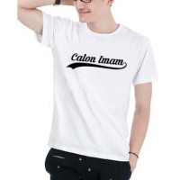 Kaos Baju Tshirt Calon Imam