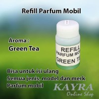Refill isi ulang Parfum Mobil Aroma GREEN TEA cocok semua parfum mobil