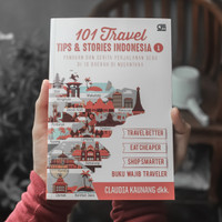 101 Travel TIPS & STORIES INDONESIA 1