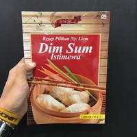 Buku Resep Pilihan Ny. Liem Dim Sum Istimewa (Ed. Revisi) - Chendawati