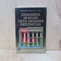DINAMIKA HUKUM TATA NEGARA INDONESIA (Refika)