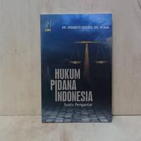 HUKUM PIDANA INDONESIA, SUATU PENGANTAR (Refika)