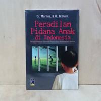 PERADILAN PIDANA ANAK DI INDONESIA (Refika)