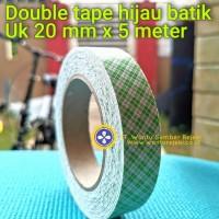 Double Tape Foam Hijau Batik , 20 mm x 5 Meter