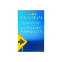 Watershed Moments - Gari Meacham (ENG)