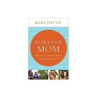 Forever Mom - Mary Ostyn (ENG)
