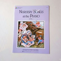 Nursery Songs at the Piano level 1 by James Bastien buku piano anak