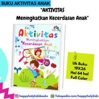 Buku Anak-Aktivitas Meningkatkan Kecerdasan Anak