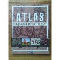 ATLAS SEJARAH INDONESIA UNTUK PENDIDIKAN SEKOLAH MENENGAH PERTAMA