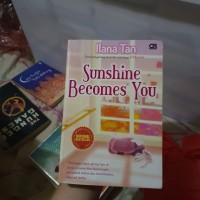 NOVEL ILANA TAN - SUNSHINE BECOMES YOU