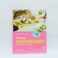 Buku Produk Pastry Dan Bakery SMK Kelas XII K13 Edisi Revisi