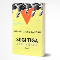 Segi Tiga (Sebuah Novel) - Sapardi Djoko Damono