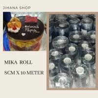 Plastik Mika Roll pinggiran cake 8cm x 10meter