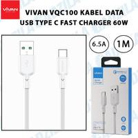 KABEL DATA VIVAN VQC100 TYPE-C FAST CHARGING CABLE USB TYPE C 65W 6.5A