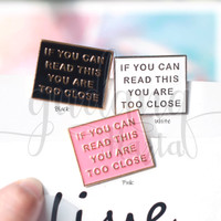Pin If You Can Read This You Are Too Close Bros Lucu Unik GH 208261