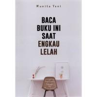 [Buku] Baca Buku Ini Saat Engkau Lelah