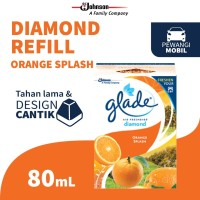 Glade Diamond Orange Splash Refill 80mL