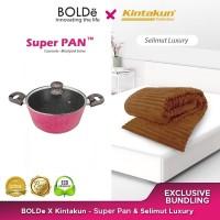 Exclusive Bundling Bolde X Kintakun - Casserole 24cm & Selimut Mewah