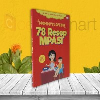 BUKU PARENTING: BEST SELLER MOMMYCLOPEDIA 78 RESEP MPASI