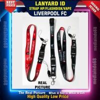 Liverpool FC Lanyard, Strap Gantungan HP, Kamera, Kunci, Flashdisk