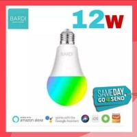 TERMURAH Bardi Smart Light Bulb RGB+WW 12W Wifi Wireless