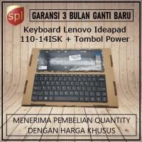 Keyboard Lenovo Ideapad 110-14ISK + Tombol Power - Black