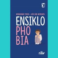 Ensiklophobia - Riliv