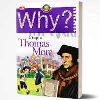 Why? Utopia, Thomas More