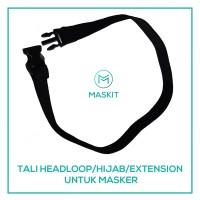 TALI HIJAB / HEADLOOP / EXTENSION MASKER KAIN 3 PLY MASKIT ANTI VIRUS