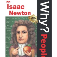 Why? People Isaac Newton