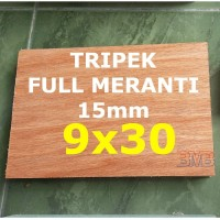 FULL MERANTI Triplek 15mm Multiplek Ukuran 9cm x 30cm