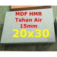 MDF Tahan Air 15mm HMR Ukuran 20cm x 30cm