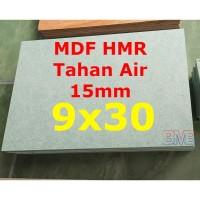 MDF Tahan Air 15mm HMR Ukuran 9cm x 30cm