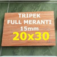 FULL MERANTI Triplek 15mm Multiplek Ukuran 20cm x 30cm
